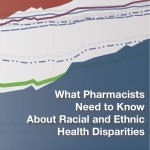 Available on iBooks - What Pharmacists Need to Know About Racial and Ethnic Health Disparities